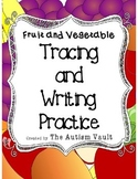 Fruit and Vegetable Handwriting Tracing Task Cards for Autism/Early Childhood Ed