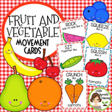 Fruit and Vegetable Movement Cards - 28 cards (Brain Breaks)