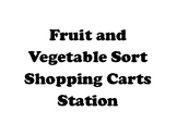 Fruit and Vegetable Shopping Cart Sort