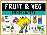 Fruit and Vegetable Themed Literacy and Math Centers