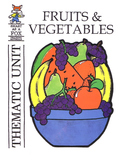 Fruit and Vegetables Thematic Unit BOOK
