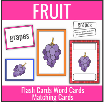 Fruit Flash Cards, Word Cards, Matching Cards
