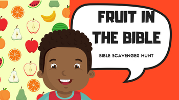 Fruit in the Bible: Bible Scavenger Hunt