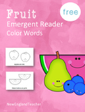 Fruit is Colorful: Printable Emergent Reader Book for Youn