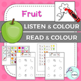 Fruit listen & colour/read & colour for Autism & Special Ed - Aus/UK version