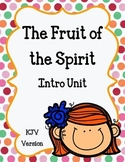 Fruit of the Spirit.  Introduction Unit.  Worksheets and A