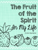 Fruit of the Spirit in My Life