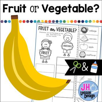 Fruit or Vegetable? Cut and Paste Sorting Activity