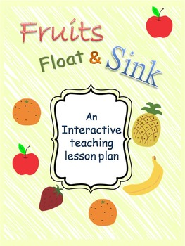 Fruits Sink and Float-Science Interactive Lesson Plan