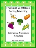 Fruit and Vegetable Matching Interactive Notebook Puzzles Activities Sorting