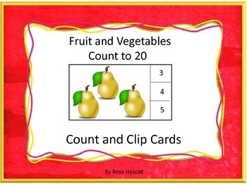 Fruit Vegetables Counting to 20 Count Clip Kindergarten Math Special Education