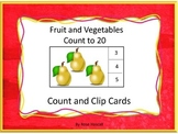 Fruits and Vegetables Activities, Count and Clip Cards, Math Counting 1-20