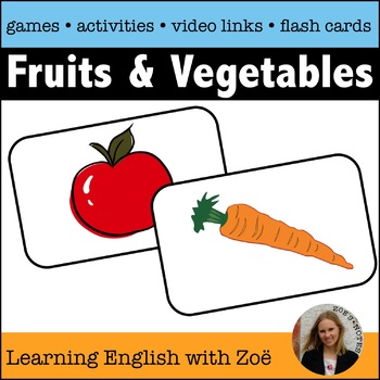 Fruits and Vegetables Flash Cards and Games for English Language Learners