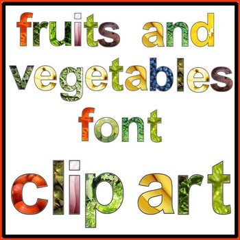 Font Clip Art: Fruits & Vegetables
