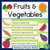 Fruits and Vegetables Sentence Picture Match Reading Center