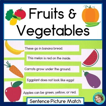 Fruits and Vegetables Sentence-Picture Match