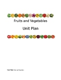 Fruits and Vegetables Unit Plan