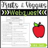 Fruits and Vegetables Webquest
