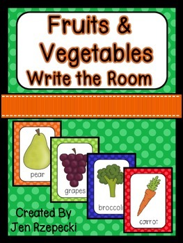 Fruits and Vegetables Write the Room