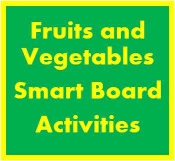 Fruits and Vegetables in English Smartboard activities