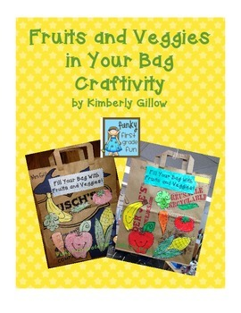 Fruits and Veggies in Your Bag Writing Craftivity