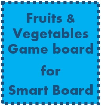 Fruits and Vegetables Game board for Smartboard