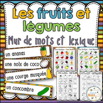 Fruits et légumes - Mur de mots et lexique (52 mots)- French fruits & vegetables