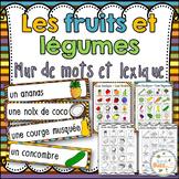 Fruits et légumes - Mur de mots et lexique (52 mots)- French fruits & vegetables