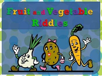 Fruits (flashcards), Vegetables (flashcards), Fruit and Vegetable Riddles