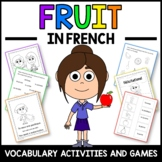 Fruit Activities and Games in French - Le Fruit en Français