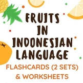 Fruits in Indonesian (Flashcards & Worksheets for Classroo