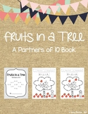 Fruits in a Tree - A Partners of 10 Book