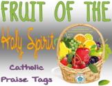 Fruits of the Holy Spirit Brag Tags