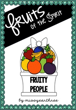 Fruits of the Spirit - Fruity People
