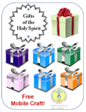 Gifts of the Spirit - free mobile craft!