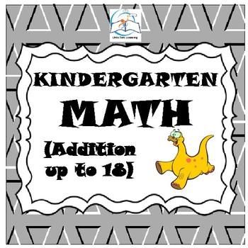 Kindergarten Math (Addition up to 18)