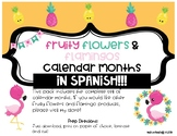 Fruity Flowers and Flamingos SPANISH calendar months