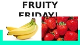 Fruity Friday Google Slides!