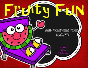 "Fruity Fun Literacy Center Treasures Reading  ""r"" controlled vowels"
