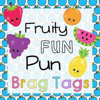 Fruity Fun Puns - Brag Tags/ Swag Tags/ Rad Tags