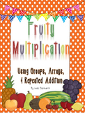 Fruity Multiplication