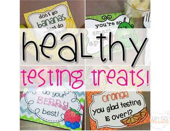 Healthy Testing Treat Notes for Student Motivation!