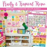 Fruity & Tropical Theme Classroom Decor Bundle | EDITABLE