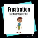Frustration Distance Learning Social Story Activity