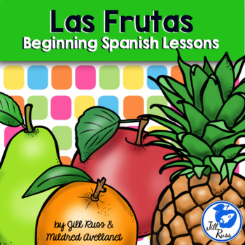 Frutas Beginning Spanish Unit