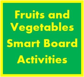 Frutas y Verduras (Fruits & Vegetables in Spanish) Smartboard activities