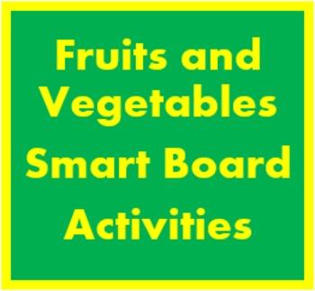 Frutta e Verdura (Fruits and Vegetables in Italian) Smartboard activities
