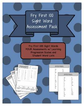 Fry 1st 100 Sight Word Assessment Pack w/ Student Lists