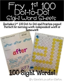 Fry 1st 100 Sight Word Practice Sheets: Dot to Dot and Sta