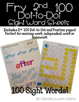 Fry 2nd 100 Sight Word Practice Sheets: Dot to Dot and Sta